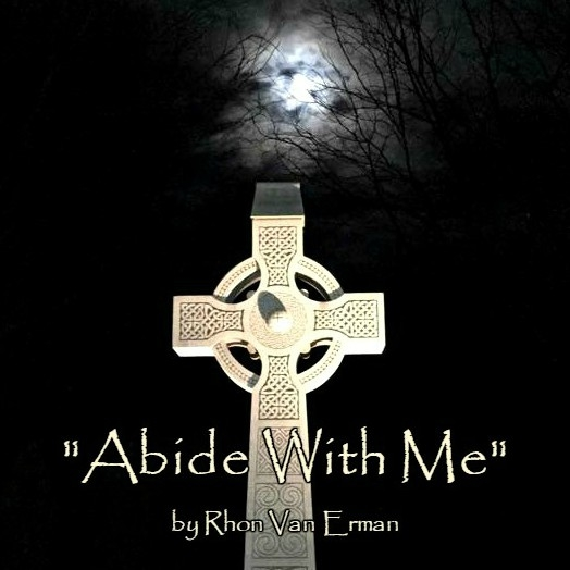 1515590919_tmp_Abide_With_Me_-_Rhon_Van_Erman_Final_Artwork 1-10-18